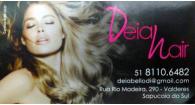 Tchê Encontrei - Salão de Beleza Deia Hair – Salão de Beleza em Sapucaia do Sul