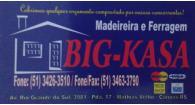 Tchê Encontrei - Madeireira e Ferragem Big-Kasa – Madeireira e Ferragem em Canoas