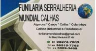 Tchê Encontrei - Funilaria Serralheria Mundial Calhas – Funilaria e Serralheria em Novo Hamburgo
