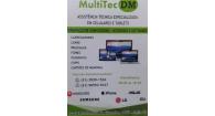 Tchê Encontrei - MultiTec DM Assistência Técnica Especializada – Assistência Técnica Especializada em Novo Hmaburgo